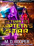 Return to Kapteyn's Star (Aeon 14: Tales of the Orion War Book 4)