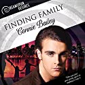 Finding Family: Dreamspun Desires, Book 11 Audiobook by Connie Bailey Narrated by John Solo