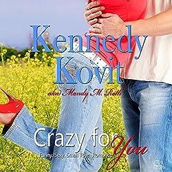 Crazy for You, Volume 1