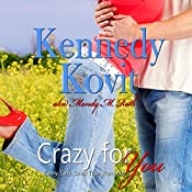 Crazy for You, Volume 1 | Kennedy Kovit