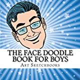 The Face Doodle Book for Boys