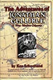 The Adventures of Jonathan Gullible : A Free Market Odyssey, Schoolland, Ken, 0962346713