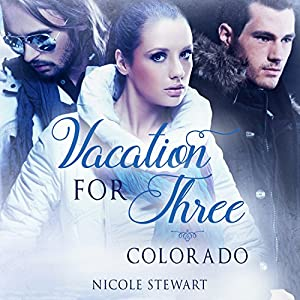 Vacation for Three: Colorado Audiobook