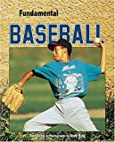 img - for Fundamental Baseball (Fundamental Sports) book / textbook / text book