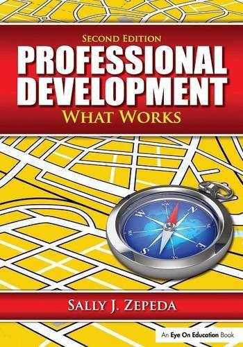 Professional Development: What Works (Volume 1)