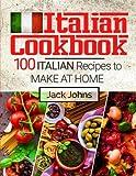 Italian Cookbook%3A 100 Italian Recipes