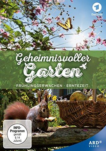 Geheimnisvoller Garten (Frühlingserwachen - Erntezeit)