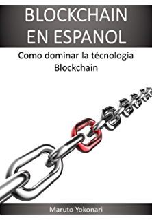 BLOCKCHAIN EN ESPANOL (Spanish Edition)