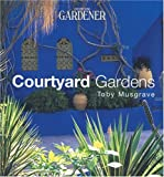 Courtyard Gardens (Country Living Gardener)