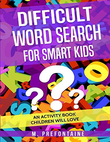 Difficult Word Search for Smart Kids: An Activity