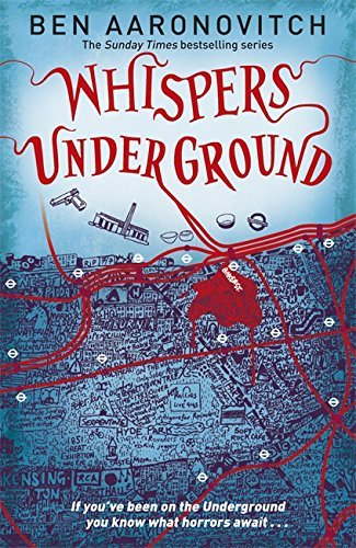 Whispers Under Ground by Ben Aaronovitch (2012-08-01)