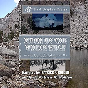 Moon of the White Wolf Audiobook