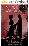Will You Do Me the Honour? - A Short Story: The Midnight Series - Book Three