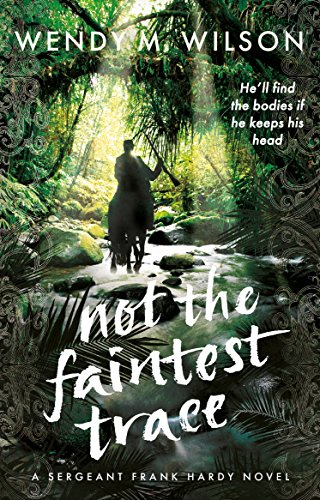 Not the Faintest Trace: An Historical Mystery Novel