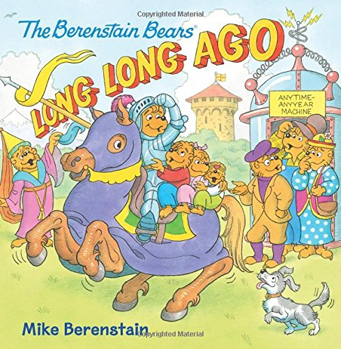 Long The Berenstain Bears Long Ago