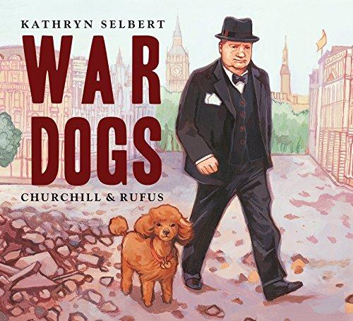 War Dogs: Churchill & Rufus