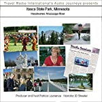 Audio Journeys: Itasca State Park, Minnesota: Headwaters (disputed) of the Mississippi River | Patricia L. Lawrence