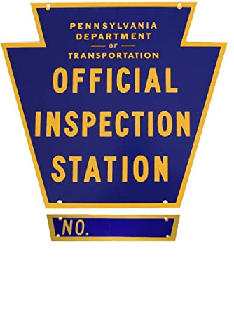Pennsylvania State Inspection Sign -