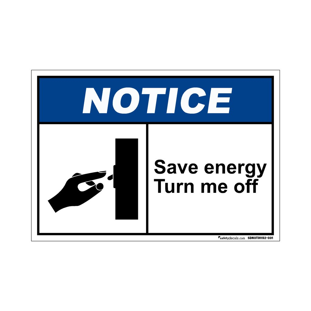 Notice save energy turn me off 7 x 10 decal amazon com