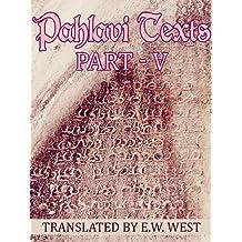 Pahlavi Texts: Part V