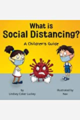 What is Social Distancing?: A Children's Guide & Activity Book Kindle Edition