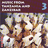 Music From Tanzania & Zanzibar 3