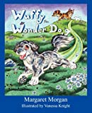 Wuffy the Wonder Dog, Margaret Morgan, 1595940340