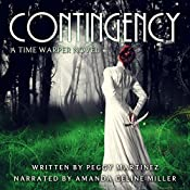 Contingency: Sage Hannigan Time Warper, Book 1 | Peggy Martinez