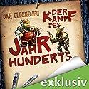 Der Kampf des Jahrhunderts Hörbuch von Jan Oldenburg Gesprochen von: Jürgen Kluckert