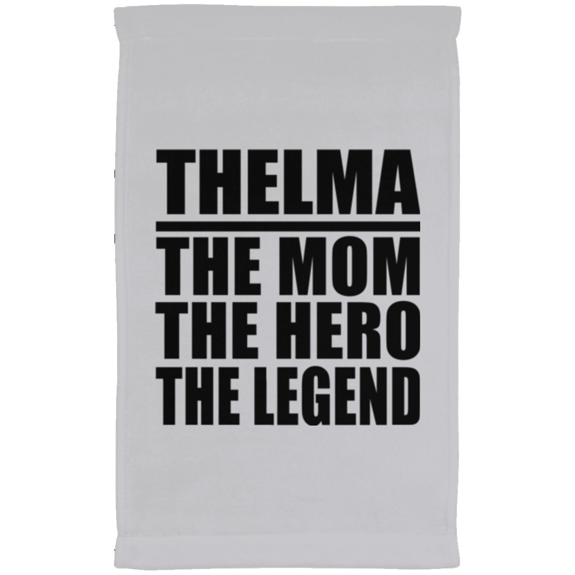 Designsify Mom Towel, Thelma The Mom The Hero The Legend - Kitchen Towel, Microfiber Velour Towel, Best Gift with Her Name for Mother, Mum, Parent, Wife from Daughter, Son, Kid, Child, Husband