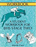 A Student Workbook for BHS Stage Two, Maxine Cave, 0851318266