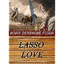 Lasso Love (Love on the Range Book 2)