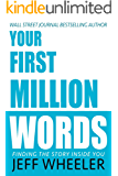 Your First Million Words: Finding the Story Inside You