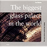 The Biggest Glass Palace in the World: Neve Messe Central Hall, Leipzig