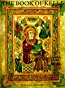 The Book of Kells: An Illustrated Introduction to the Manuscript in Trinity College Dublin par Meehan