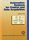 Automation Systems for Control and Data Acquisition, Amy, Lawrence T., 1556173903