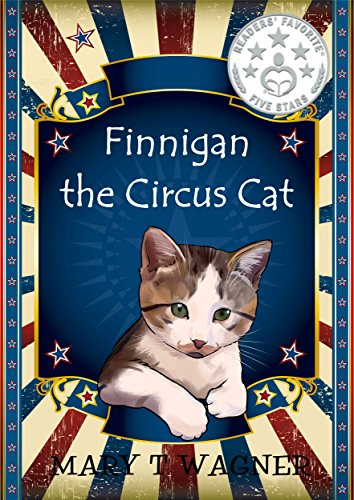 Finnigan the Circus Cat by [Wagner, Mary]