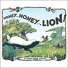 Honey... Honey... Lion! Audiobook by Jan Brett Narrated by Mike Ferrerir
