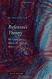 Perfection's Therapy: An Essay on Albrecht Dürer's Melencolia I