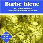 Barbe Bleue | Charles Perrault