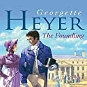 The Foundling Audiobook by Georgette Heyer Narrated by Phyllida Nash