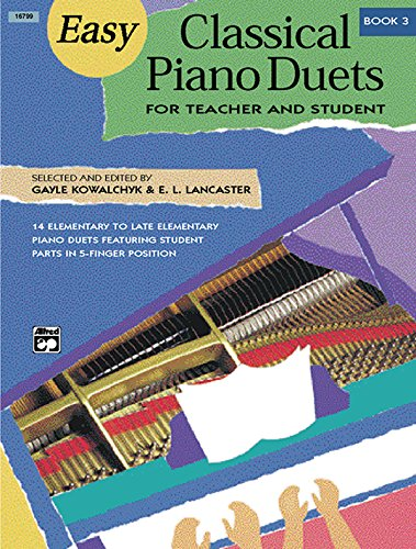 Easy Classical Piano Duets for Teacher and Student, Bk 3 (Alfred Masterwork Editions)