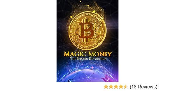 magic money the bitcoin revolution izle