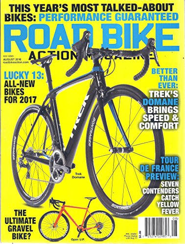 Road Bike Action Magazine (August 2016 - This Year's Most Talked-About Bikes)