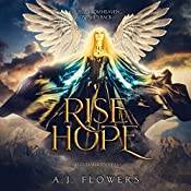 Rise to Hope: Celestial Downfall, Book 2 | A. J. Flowers