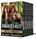 The Bear's Arranged Mate: Alpha Male Werebear Romance Box Set (Paranormal Shifter Romance Collection Series Book 6)