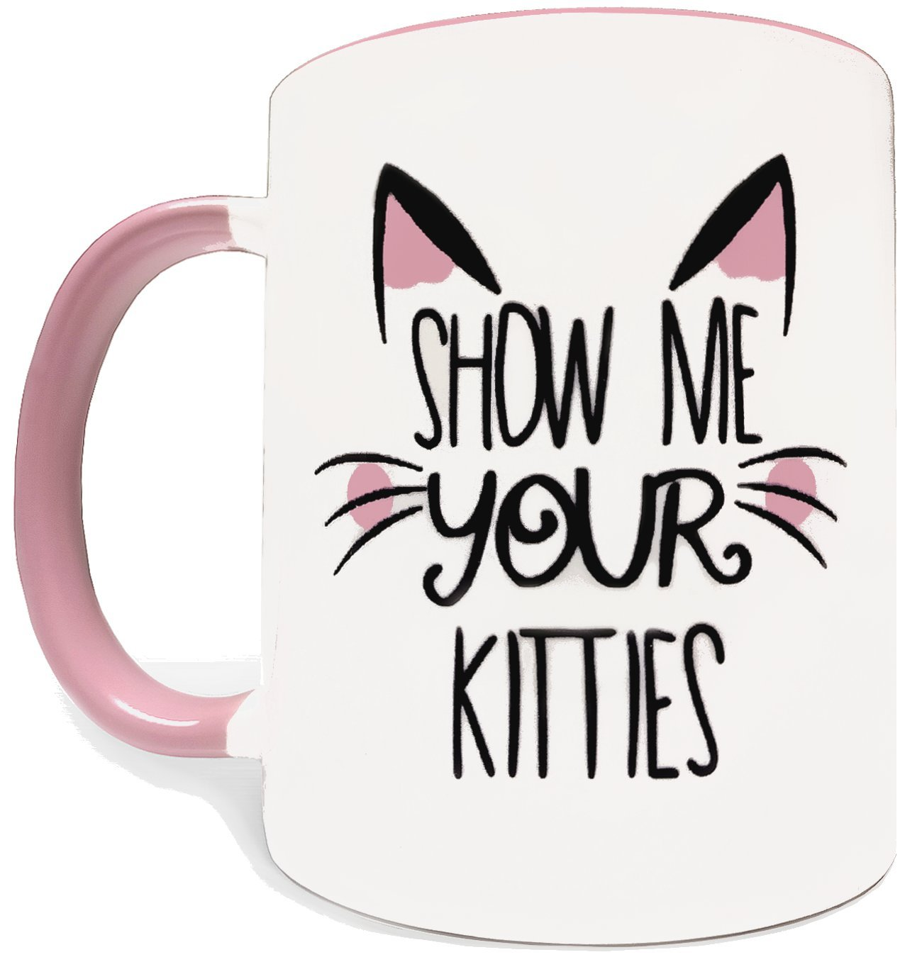 Show Me Your Kitties - 11oz Grade A Quality Ceramic Two Tone Pink / White Ceramic Mug / Cup - Perfect Funny Gift - Foam Gift Box Included