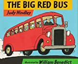Big Red Bus, Judy Hindley, 1564026396