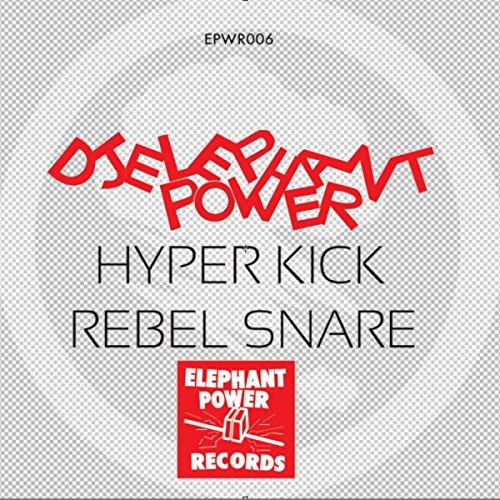 Hyper Kick / Rebel Snare