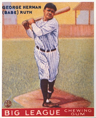 - George H Ruth (1895-1948) Nknown As Babe Ruth American Baseball Player American Baseball Chewing Gum Card 1933 Featuring Babe Ruth Of The New York Yankees Poster Print by (18 x 24)